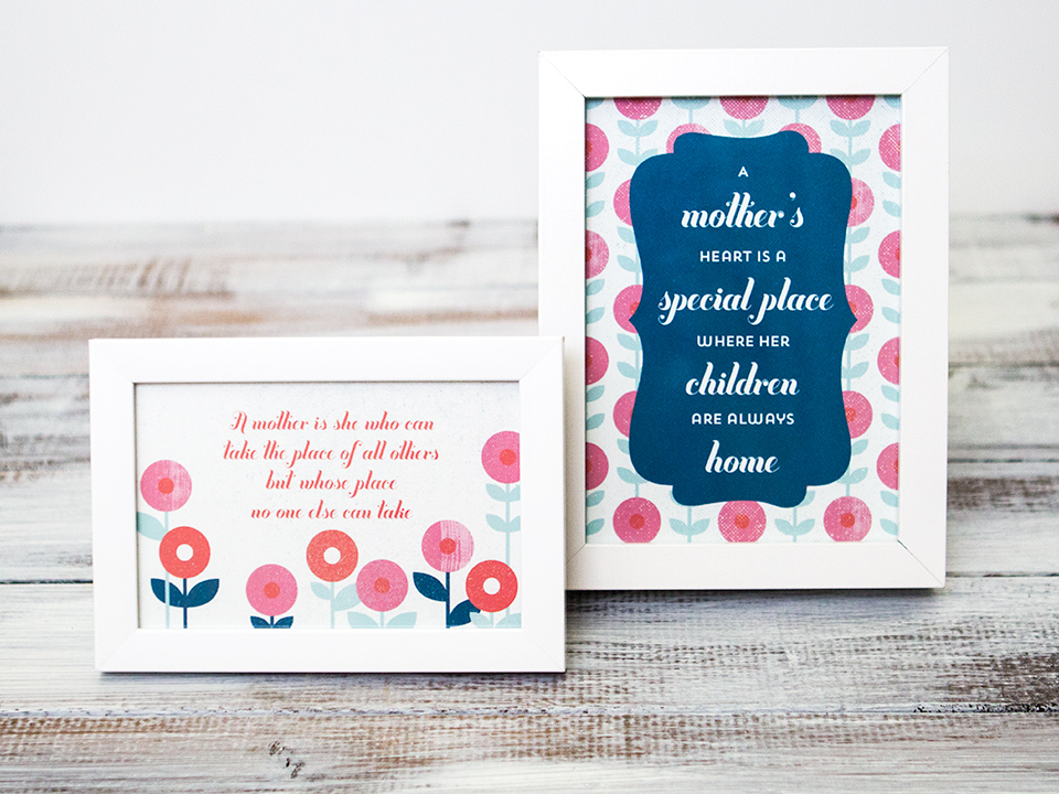 These free printable quotes make great Mother's Day gifts!