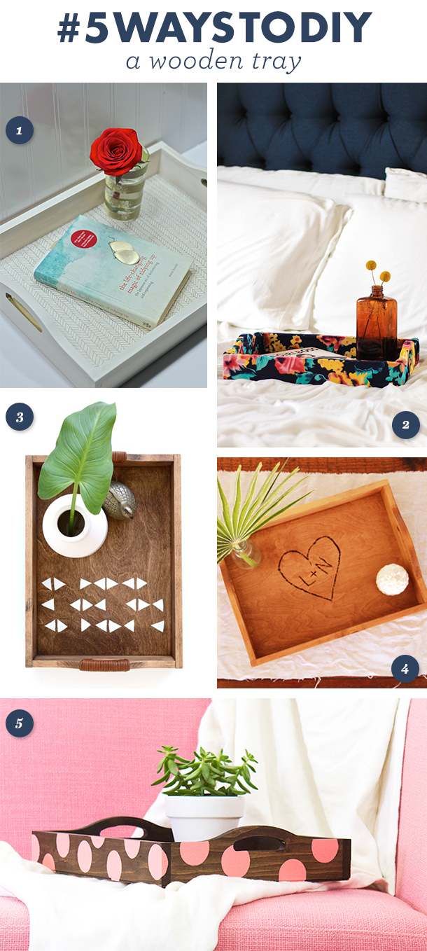 Looking for a fun project? How about creating your own serving tray using one of these 5 awesome but simple DIY ideas! #5waystoDIY