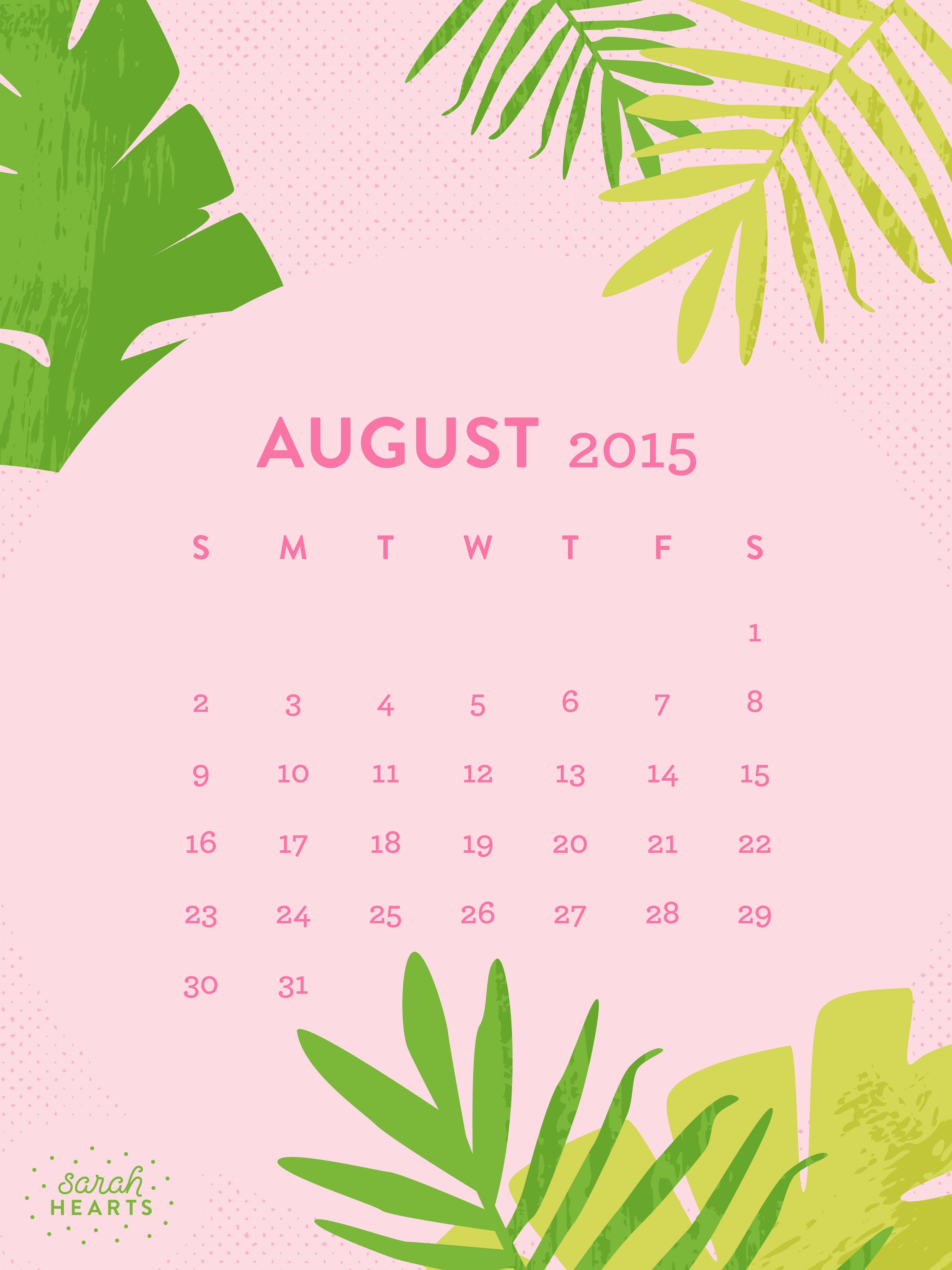 August 2015 Calendar Wallpaper - Sarah Hearts