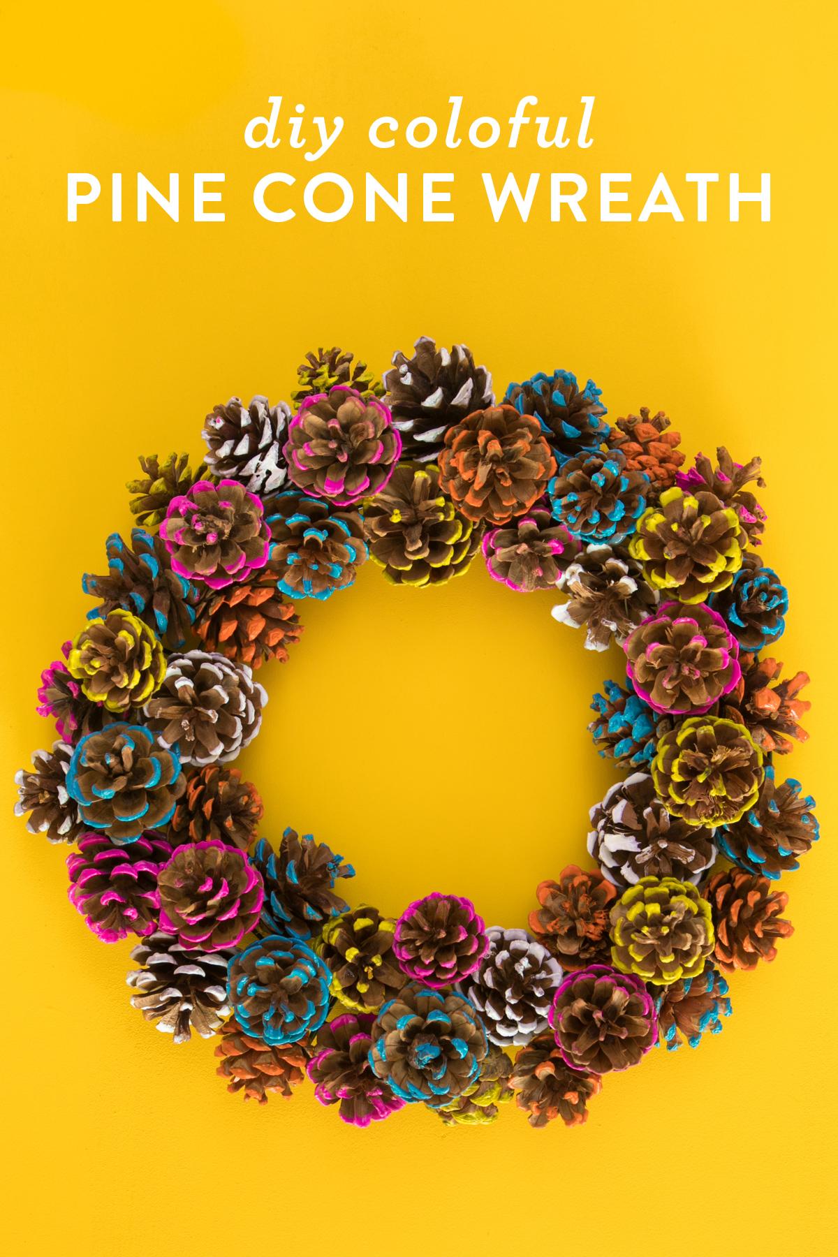 Diy Colorful Pine Cone Fall Wreath Sarah Hearts