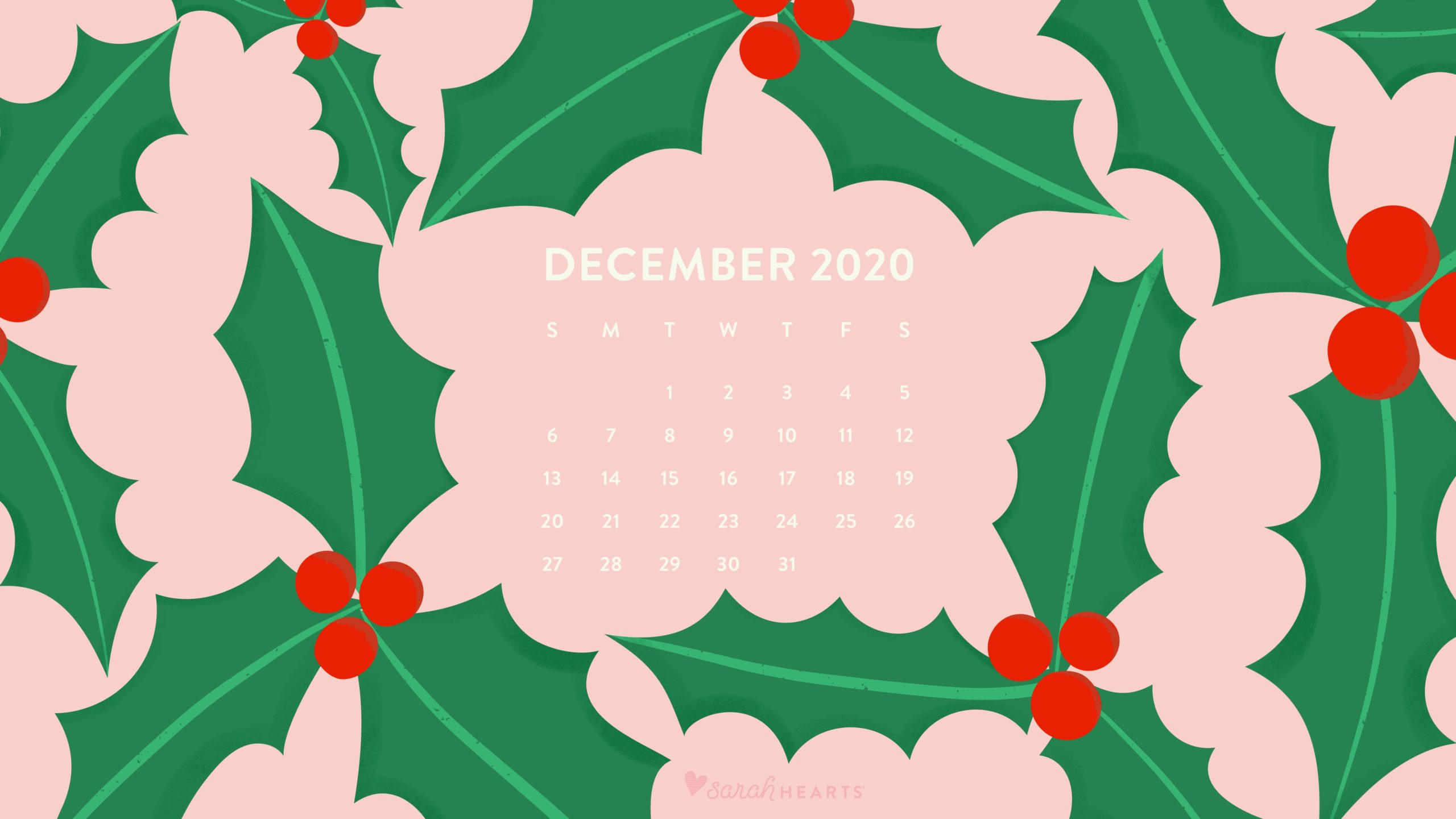 December 2020 Holly Calendar Wallpaper - Sarah Hearts